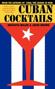 CUBAN COCKTAILS, Brown Jared McDaniel