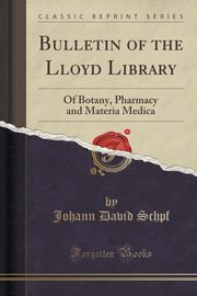Bulletin of the Lloyd Library, Schpf Johann David