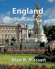 England the Country of my Birth, Massen Alan R