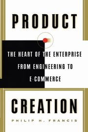 Product Creation, Francis Philip H.