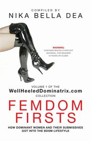 FEMDOM FIRSTS,