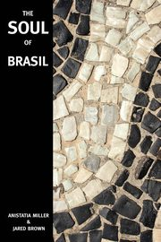 The Soul of Brasil, Brown Jared McDaniel