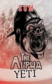 The Alpha Yeti, SUM
