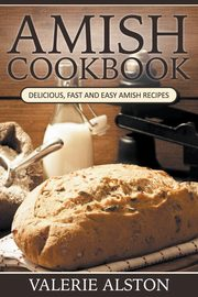 Amish Cookbook, Alston Valerie