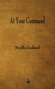 At Your Command, Goddard Neville