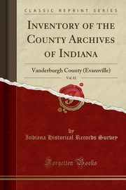 Inventory of the County Archives of Indiana, Vol. 82, Survey Indiana Historical Records