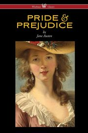 Pride and Prejudice (Wisehouse Classics - with Illustrations by H.M. Brock), Austen Jane