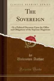 The Sovereign, Author Unknown
