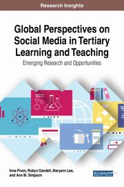 Global Perspectives on Social Media in Tertiary Learning and Teaching, Piven Inna
