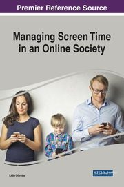 Managing Screen Time in an Online Society,