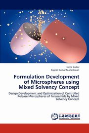 Formulation Development of Microspheres Using Mixed Solvency Concept, Yadav Neha