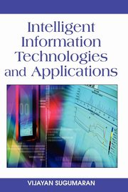 Intelligent Information Technologies and Applications, Sugumaran Vijayan