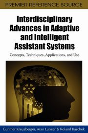 Interdisciplinary Advances in Adaptive and Intelligent Assistant Systems,