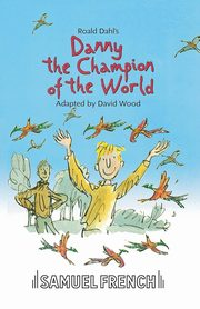 Danny the Champion of the World, Dahl Roald