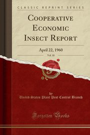 Cooperative Economic Insect Report, Vol. 10, Branch United States Plant Pest Control