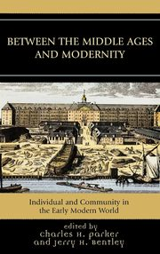 Between the Middle Ages and Modernity,