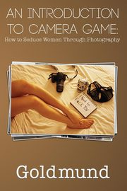 An Introduction to Camera Game, Goldmund