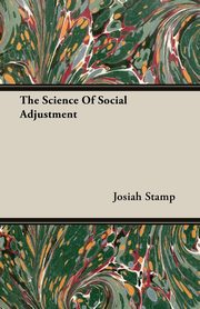 The Science Of Social Adjustment, Stamp Josiah