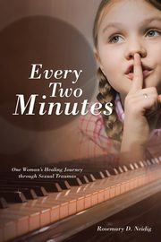 Every Two Minutes, Neidig Rosemary D.