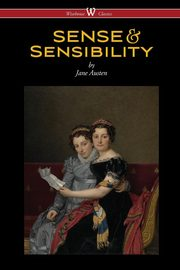 Sense and Sensibility (Wisehouse Classics - With Illustrations by H.M. Brock), Austen Jane