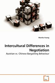 Intercultural Differences in Negotiation, Vuong Monika
