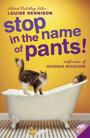 Stop in the Name of Pants!, Rennison Louise