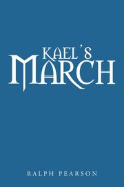 Kael's March, Pearson Ralph
