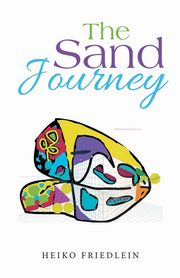 The Sand Journey, Friedlein Heiko