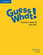 Guess What! 4 Teacher's Book with DVD, Frino Lucy