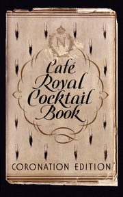 Café Royal Cocktail Book,