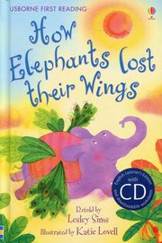 How Elephants Lost Their Wings + CD,