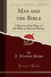 Man and the Bible, Picton J. Allanson