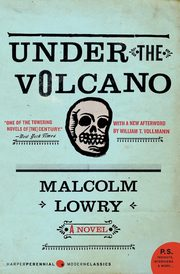 Under the Volcano, Lowry Malcolm