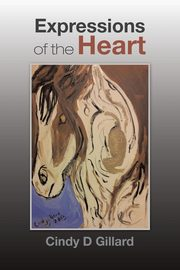 Expressions of the Heart, Gillard Cindy D