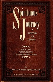 Spirituous Journey, Brown Jared McDaniel
