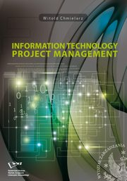 Information technology project management, Witold Chmielarz