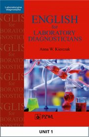 English for Laboratory Diagnosticians. Unit 1/ Appendix 1, Anna Kierczak