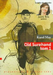 Old Surehand t.1, Karol May